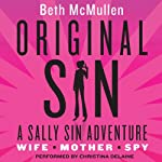 Original Sin: A Sally Sin Adventure | Beth McMullen
