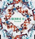 BENNIE K「Dreamland」