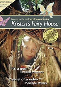 Kristen's Fairy House (The Fairy Houses Series)