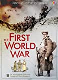 Henry Brook The First World War (Usborne History of Britain)