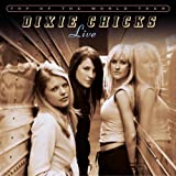 Top of the World Tour ~ Dixie Chicks