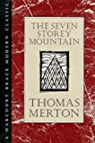 The Seven Storey Mountain (H B J Modern Classic) (015181354X) by Merton, Thomas