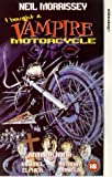 I Bought A Vampire Motorcycle [VHS]