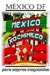 Gu�a de M�xico DF y sus alrededores p...