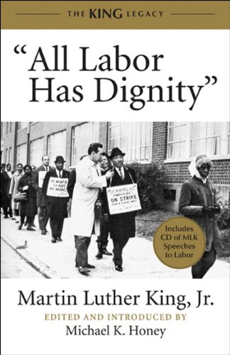 All Labor Has Dignity (King Legacy)
