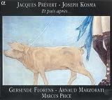 Kosma: Et Puis Apres; Chansons De Prevert Jacques Prevert