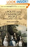 A Polite and Commercial People: England 1727-1783 (New Oxford History of England)