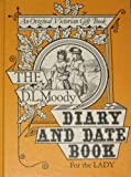 The D.L. Moody Diary and Date Book for the Lady (An original victorian gift book)