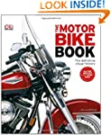 The Motorbike Book (DK Sports & Activ...