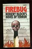 Firebug (0552104035) by Bloch, Robert