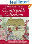 Cross Stitch Countryside Collection:...