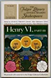 Henry VI Part III The Folgier Library General Readers W136
