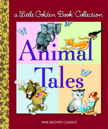 Little Golden Book Collection: Animal Tales (Little Golden Book Treasury)