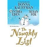 Naughty List, Theby Donna Eden Kauffman