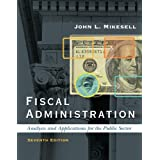 Fiscal Administrationby John L. Mikesell