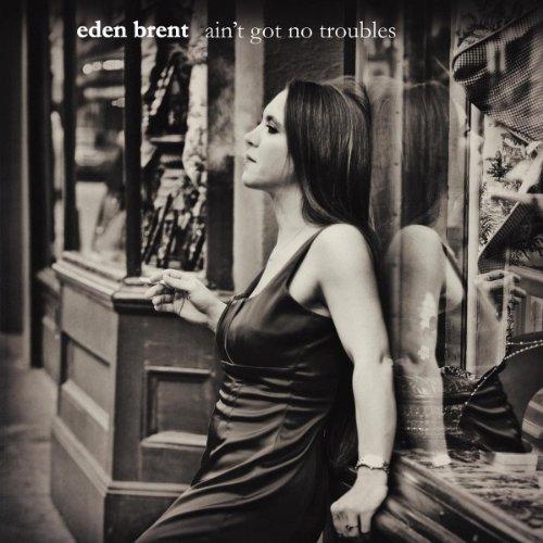 EB - Ain't Got No Troubles