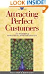 Attracting Perfect Customers: The Pow...