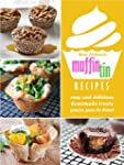 Muffin Tin Recipes; Easy And Deliciou...