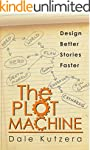 The Plot Machine: Design Better Stori...
