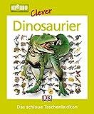 Dinosaurier: Das schlaue Taschenlexikon