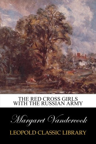the-red-cross-girls-with-the-russian-army