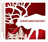 Francfranc presents CHRISTMAS FANTASY
