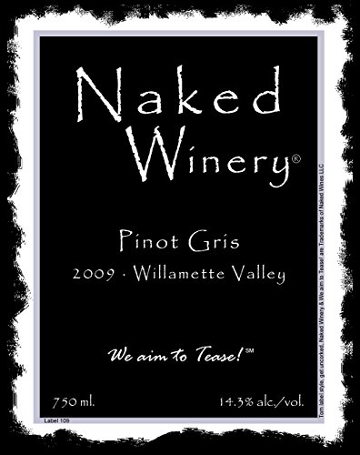 2009 Naked Winery Pinot Gris 750 Ml