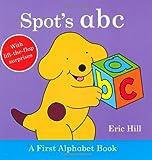 Eric Hill Spot's ABC: A First Alphabet Book
