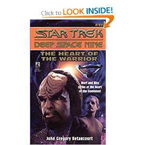 The Heart of the Warrior (Star Trek: Deep Space Nine, No 17) by John Gregory Betancourt