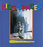 img - for Kids Spaces: A Pictorial Review (International Spaces) (v. 1) book / textbook / text book