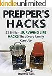 Prepper's Hacks: 25 Brilliant Survivi...