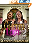 Ghetto Love 2
