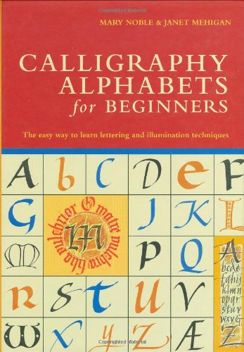 Calligraphy Alphabets For Beginners The Easy Way To Learn