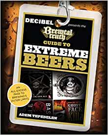 Book Review & Giveaway: The Brewtal Truth Guide to Extreme ...