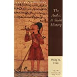 The Arabs: A Short Historyby Professor Philip K Hitti