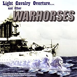 Light Cavalry Overture and Oth