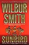 The Sunbird [SUNBIRD] [Mass Market Paperback] (0312983395) by Smith, Wilbur(Author)