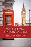 img - for Will and Lina: London Calling book / textbook / text book