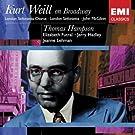 Kurt Weil On Broadway: Thomas Hampson