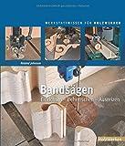 Bandsäge Buch: Einrichten - Beherrschen - Ausreizen (HolzWerken) thumbnail