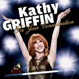 For Your Consideration ~ Kathy Griffin