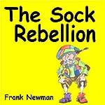 The Sock Rebellion | Frank Newman