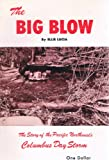 img - for The Big Blow - Story of the Pacific N.W. Columbus Day Storm book / textbook / text book
