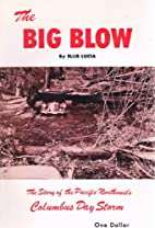 The Big Blow - Story of the Pacific N.W.…