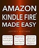 Jeffrey Keetings Amazon Kindle Fire Made Easy