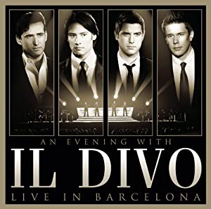 An Evening With Il Divo - Live In Barcelona from Sony Music