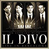 An Evening With Il Divo - Live in Barcelona [CD+DVD]by Il Divo