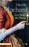 """Afficher """"Le Choix de Diane"""""""