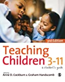 img - for Teaching Children 3-11: A Student's Guide book / textbook / text book