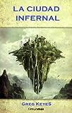 La ciudad infernal: Una novela de The Elder Scrolls (Fantasía Épica)
